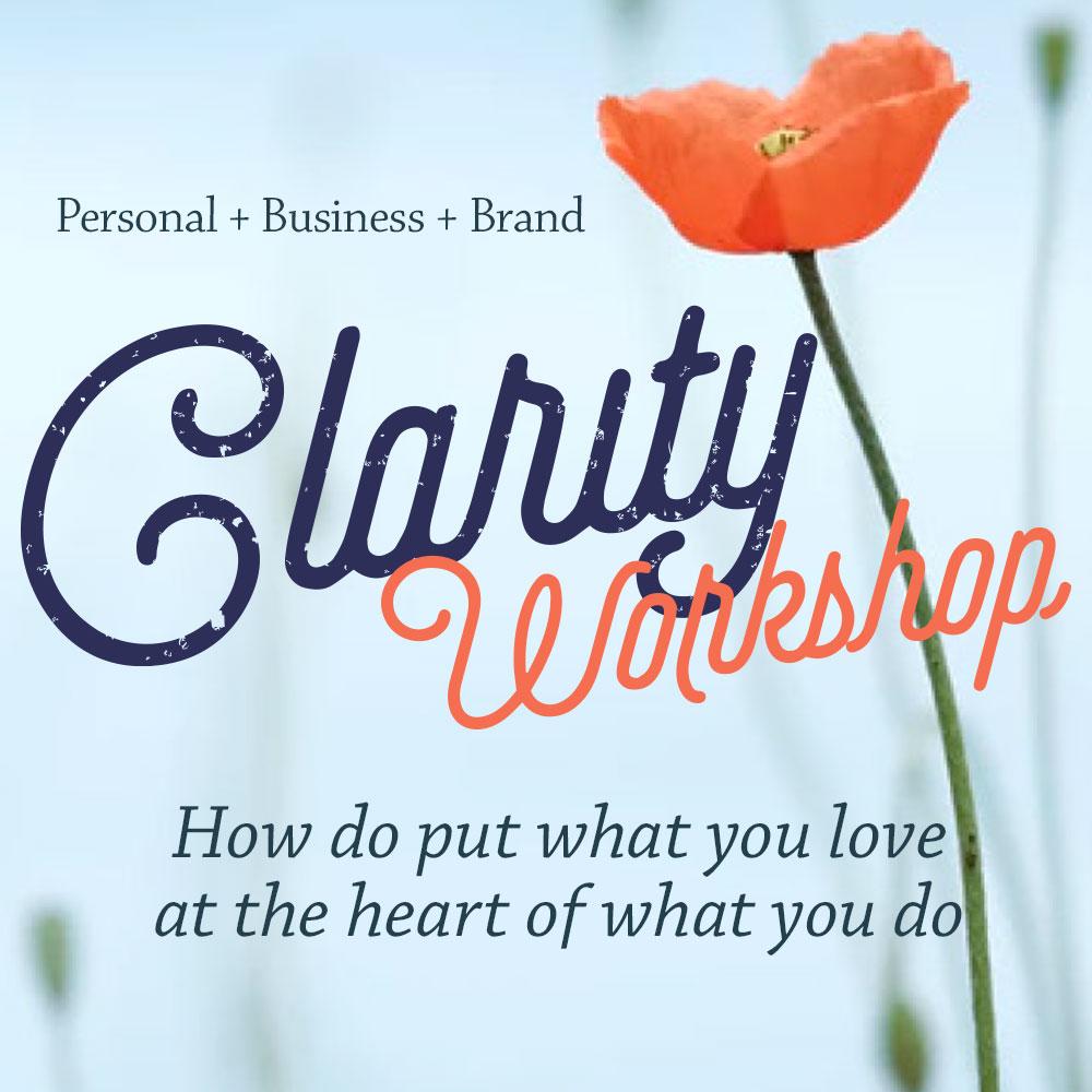 Clarity Workshop